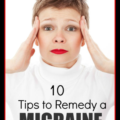 10 Tips to Remedy Migraines