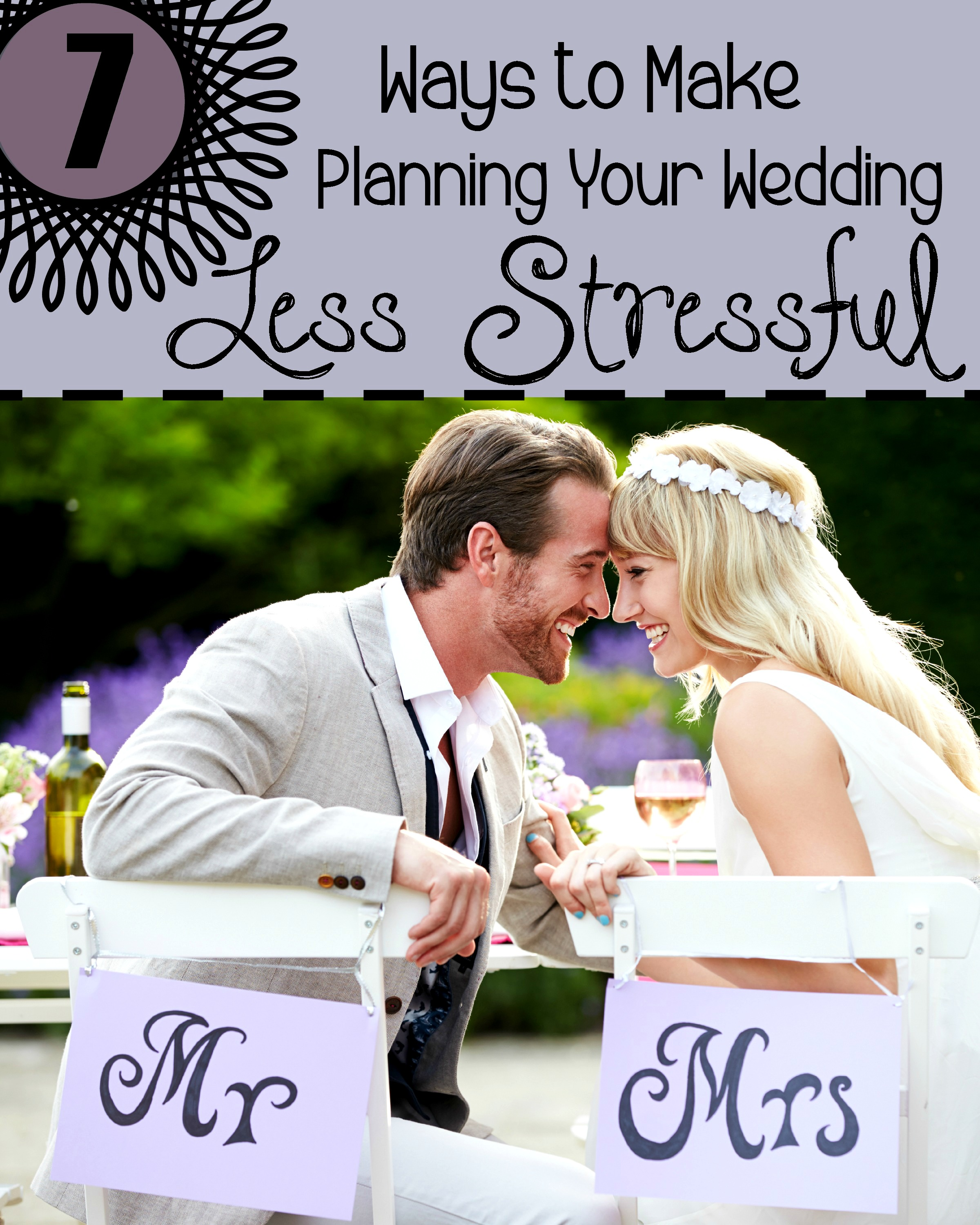 7 Ways to Make Wedding Planning Less Stressful
