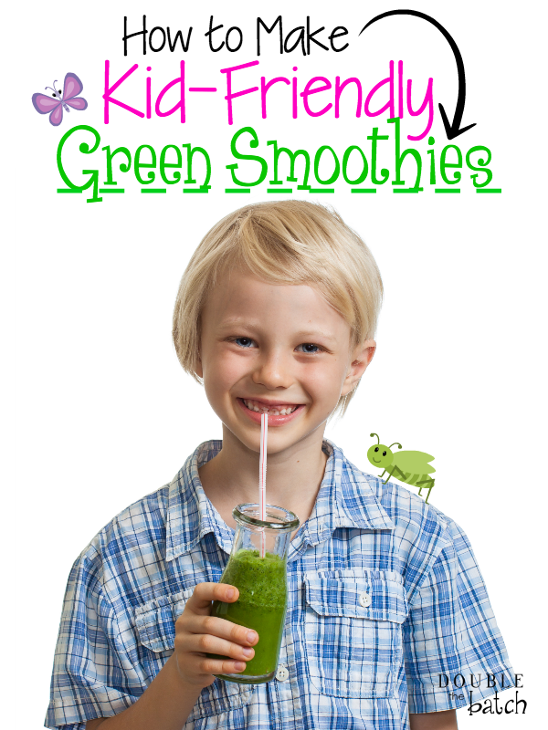 """Green smoothies are PACKED with nutrients. The big question is, """"How do we get that goodness into our kids? Try these recipes! My kids love em!"""