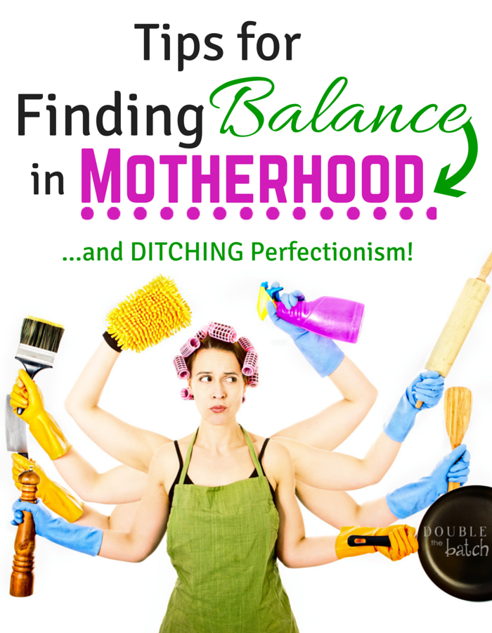 Realistic tips for all the frazzled moms out there. Finding balance in Motherhood is an every day quest for all of us!
