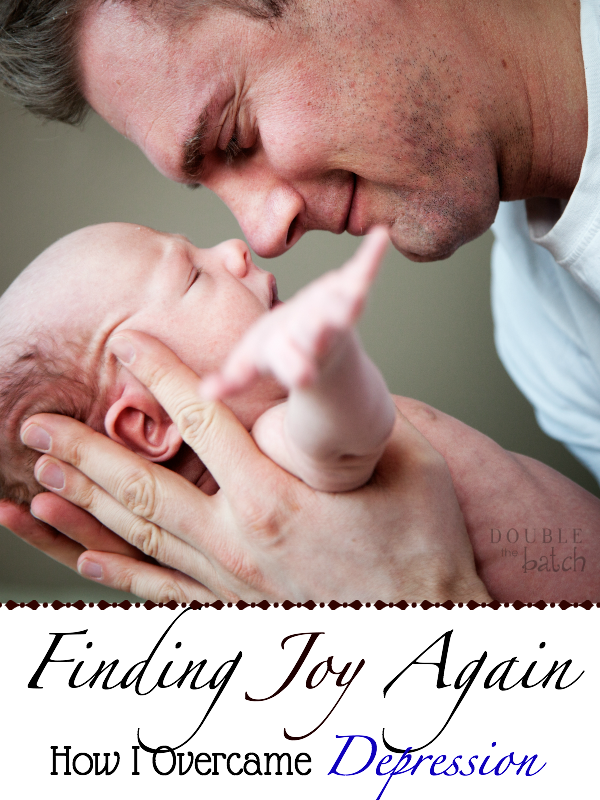How I overcame depression early in my life and now find joy in being a father.