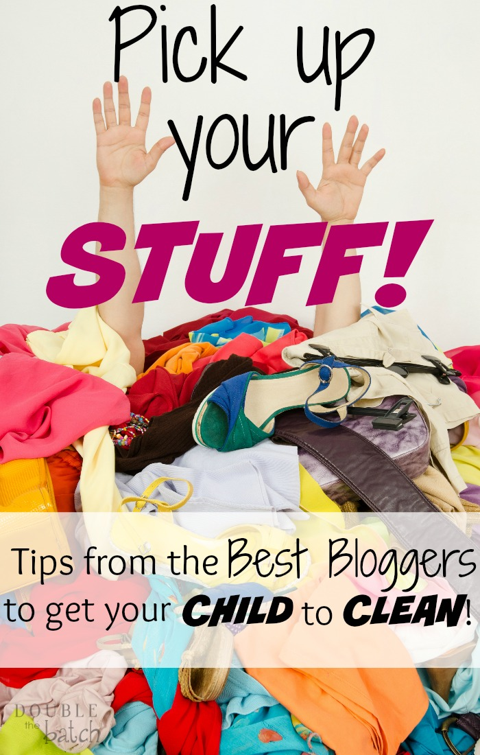 I can't tell you how many times I've said that to my kids! This is a great round up of tips for getting kids to clean! I can use cleaning tips like these EVERY DAY!