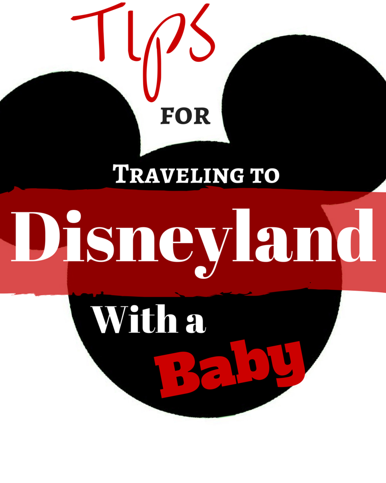 The best tips for visiting Disneyland with a baby!
