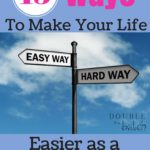 15 Ways to Make Your Life Easier as a Parent