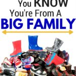 You Know You're From A Big Family When. . .