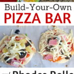 Rhodes Rolls Build your Own Pizza Bar