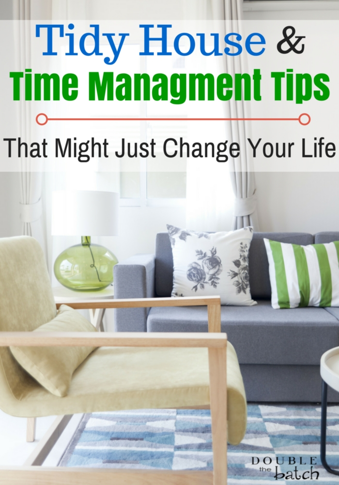 Tidy House & Time Management Tips (That Might Just Change Your Life)