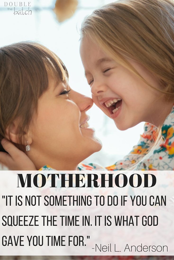 my favorite motherhood quote of all time!