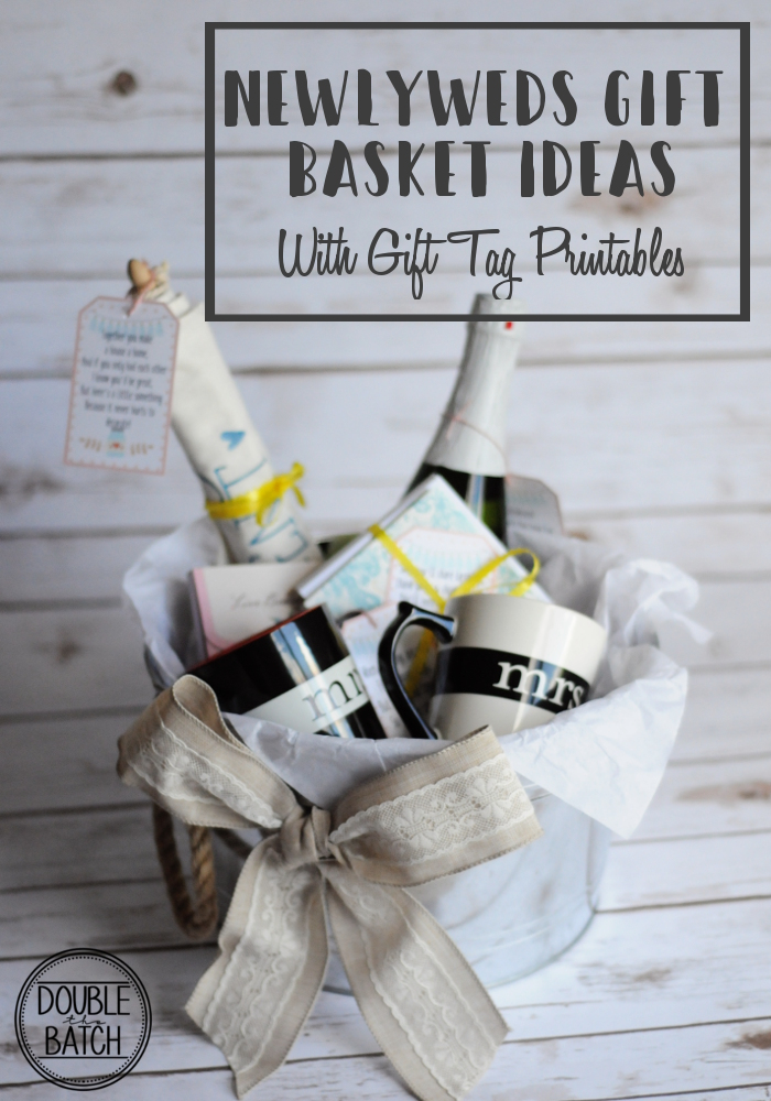 great newlyweds gift basket ideas with free gift tag printables
