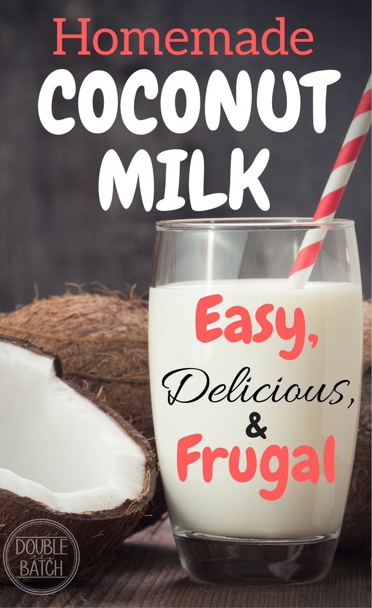 This homemade coconut milk is so easy I will never buy store-bought again!