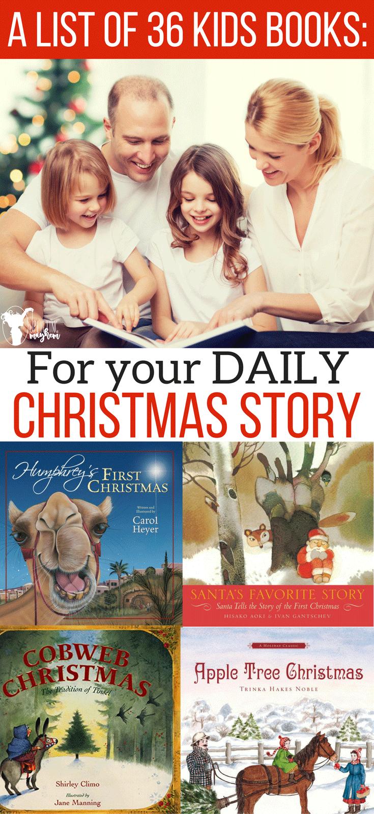 A List of 36 Christmas Kids Books for you daily Christmas story! Cute, inspirational, heartfelt and a variety of books for you this Christmas Season.