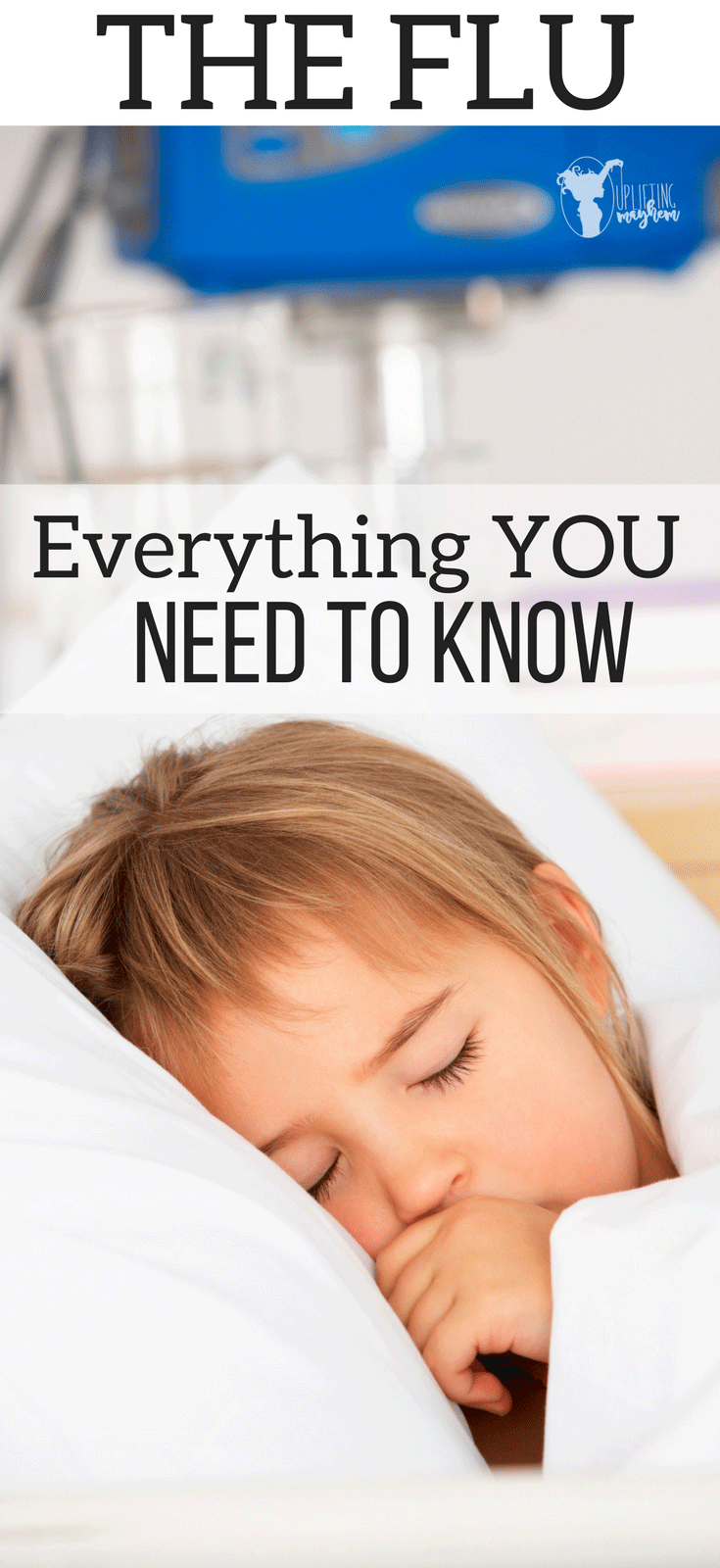 The Flu Everything you need to know